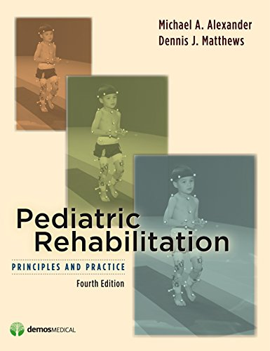 9781933864372: Pediatric Rehabilitation: Principles & Practices, Fourth Edition