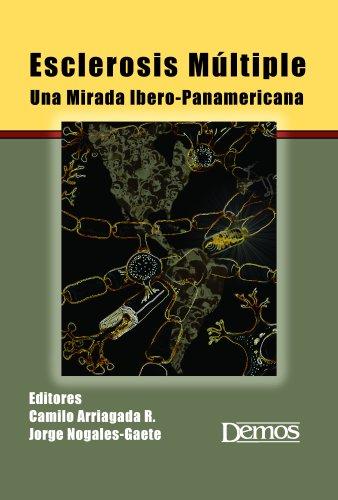 9781933864396: Esclerosis Multiple: Una Mirada Ibero-Panamericana (Spanish Edition)