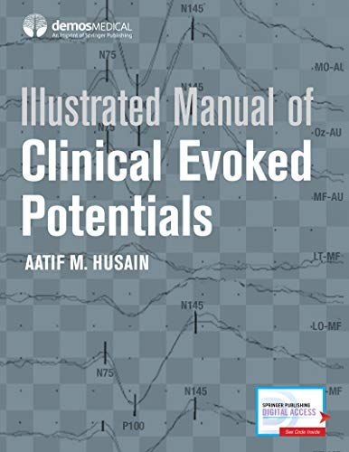 9781933864723: Illustrated Manual of Clinical Evoked Potentials