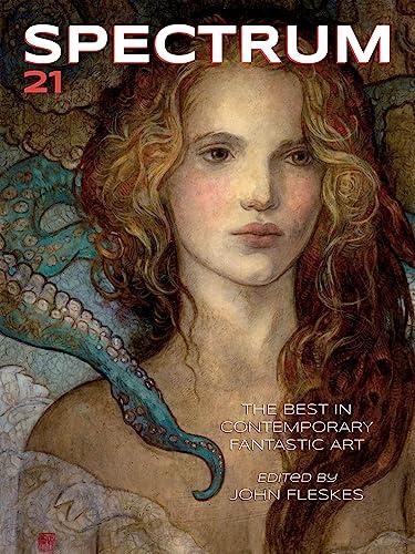 9781933865577: Spectrum 21: The Best in Contemporary Fantastic Art
