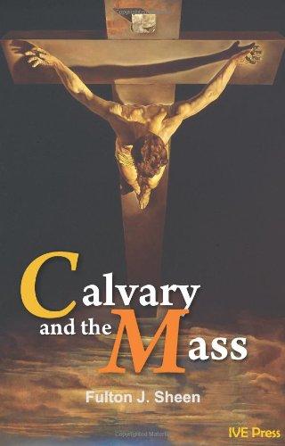 9781933871165: Calvary and the Mass - AbeBooks - Fulton J