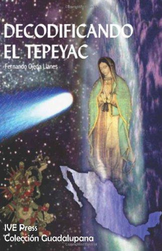 9781933871196: Decodificando el Tepeyac (Spanish Edition)