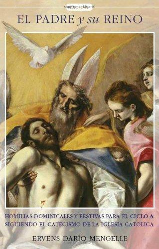 El Padre y su Reino (Spanish Edition): Ervens Dario Mengelle