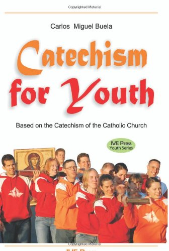 9781933871486: Catechism for Youth