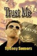 9781933874333: Trust Me