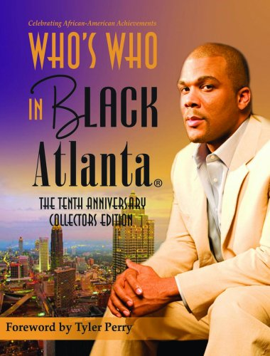 9781933879611: Who's Who in Black Atlanta: The Tenth Anniversary Collector's Edition