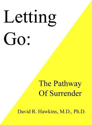 9781933885988: Letting Go: The Pathway of Surrender