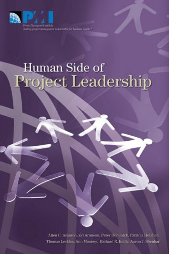 The Human Side of Project Leadership: Allen C. Amason; Zvi Aronson; Peter Dominick