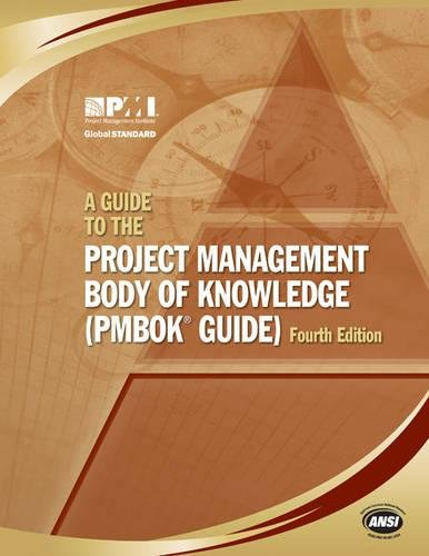 A Guide to the Project Management Body: Pmi