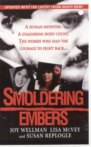 Smoldering Embers: Joy Wellman