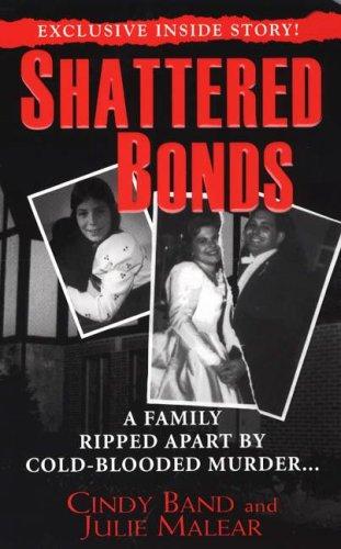 9781933893020: Shattered Bonds