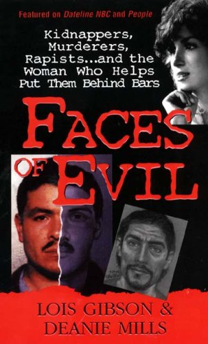 Faces of Evil: Gibson, Lois; Mills, Deanie