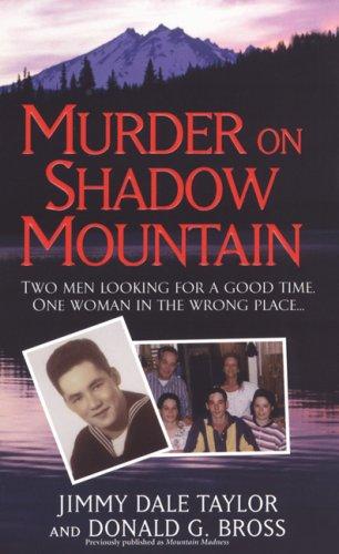 9781933893099: Murder On Shadow Mountain