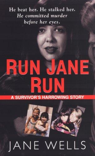 9781933893136: Run Jane Run: A Survivor's Harrowing Story