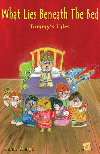 9781933894003: What Lies Beneath the Bed - Tommy's Tales