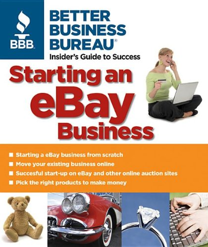 Starting an eBay Business: Bureau, Better Business
