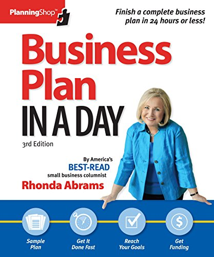 Business Plan in a Day (Business Plan in a Day: Get It Done Right, Get It Done Fast): Abrams, ...
