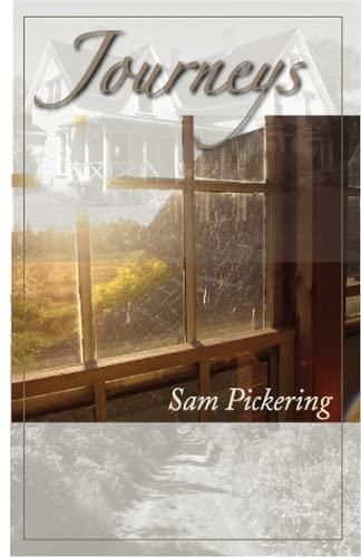 Journeys: Pickering, Sam