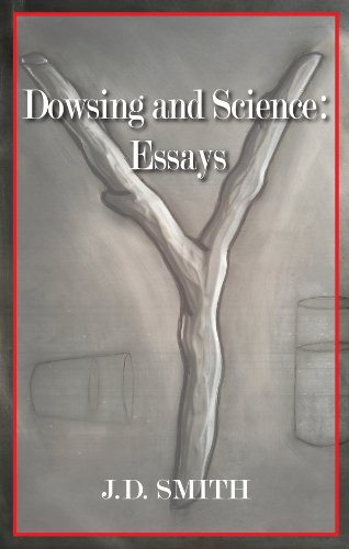 9781933896595: Dowsing and Science: Essays