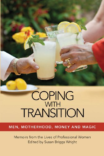 9781933896786: Coping with Transition: Men, Motherhood, Money and Magic