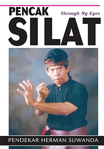 9781933901039: Pencak Silat: Through My Eyes: Indonesian Martial Arts