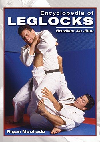 9781933901145: Encyclopedia of Leg Locks (Encyclopedia of Brazilian Jiu-Jitsu)