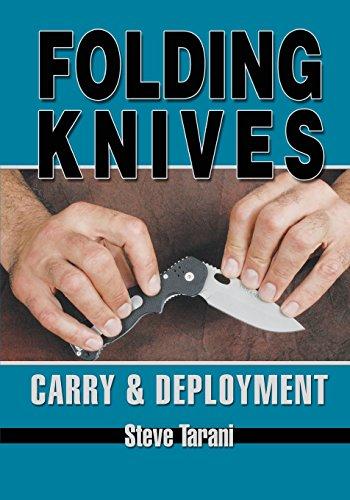 9781933901381: Folding Knives: Carry & Deployment