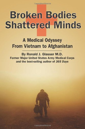 Broken Bodies, Shattered Minds: A Medical Odyssey: Glasser M.D., Ronald