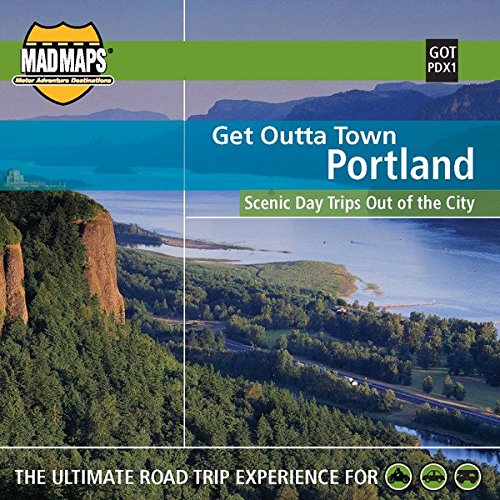 9781933911212: MAD Maps - Get Outta Town Scenic Road Trips Map - Portland - GOTPDX1
