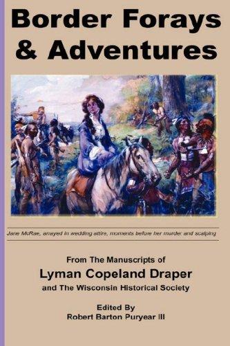9781933912462: Border Forays and Adventures (Draper Manuscripts)