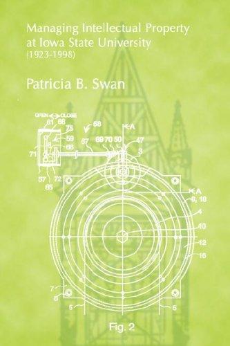 Managing Intellectual Property at Iowa State University (1923-1998): Patricia B. Swan