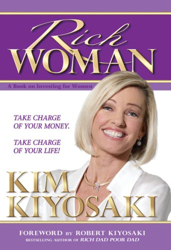 9781933914008: Rich Woman: A Book on Investing for Women, Take Charge Of Your Money, Take Charge Of Your Life