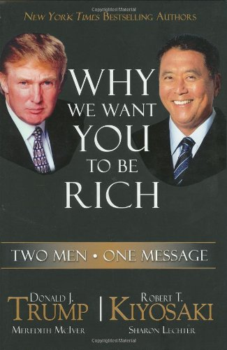 9781933914022: Why We Want You to Be Rich: Two Men, One Message