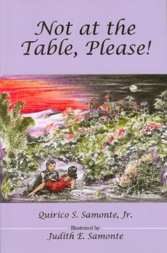 Not at the Table, Please!: Quirico S. Samonte, Jr.