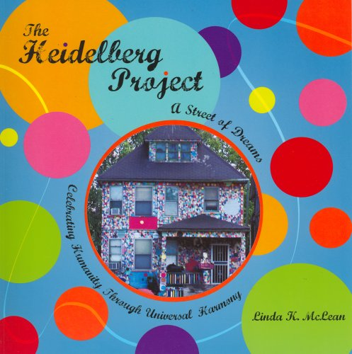 9781933916064: The Heidelberg Project: A Street of Dreams