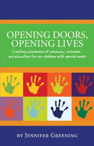 9781933916422: Opening Doors, Opening Lives: Creating awareness of advocacy, inclusion, and education for our children