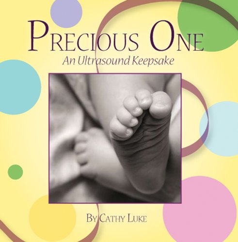 9781933916460: Precious One: An Ultrasound Keepsake