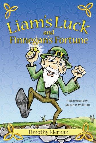 9781933916484: Liam's Luck and Finnegan's Fortune