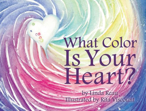 9781933916743: What Color Is Your Heart?