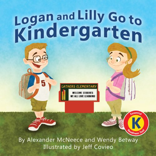 9781933916842: Logan and Lilly Go To Kindergarten