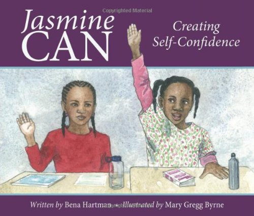 9781933916873: Jasmine Can: Creating Self-Confidence