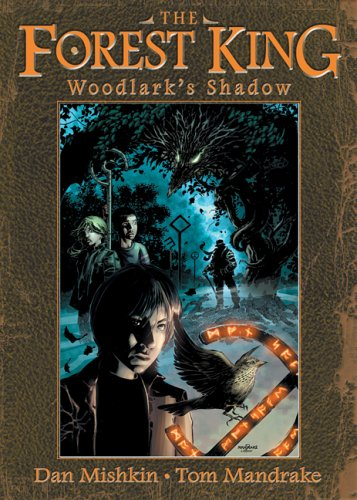 9781933925011: The Forest King: Woodlark's Shadow