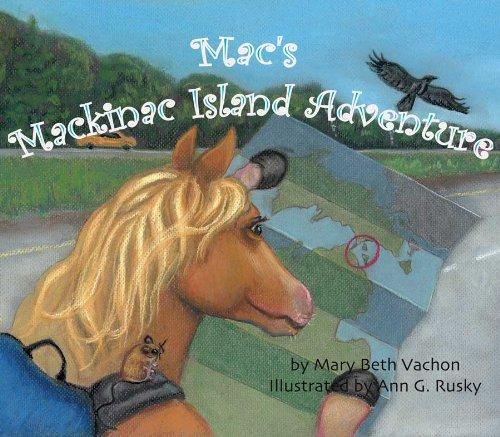9781933926117: Mac's Mackinac Island Adventure