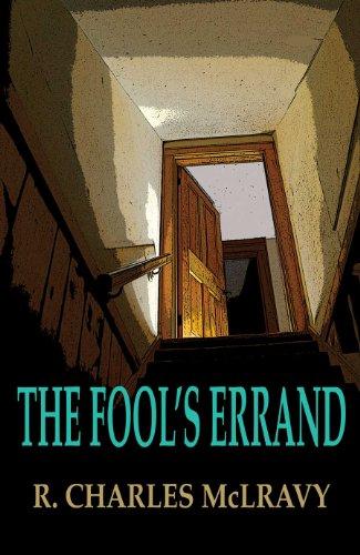 Fool's Errand: R. Charles McLravy