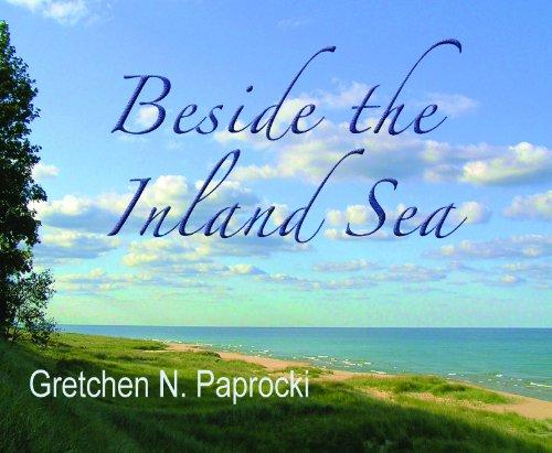 Beside the Inland Sea: Gretchen N. Paprocki, Doug Paprocki, photographer
