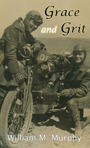 9781933926407: Grace and Grit: Motorcycle Dispatches from Early Twentieth Century Women Adventurers