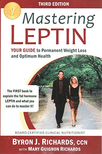 9781933927251: Mastering Leptin: Your Guide to Permanent Weight Loss and Optimum Health