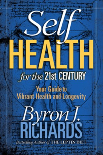 9781933927312: Self Health for the 21st Century: Your Guide to Vibrant Health and Longevity