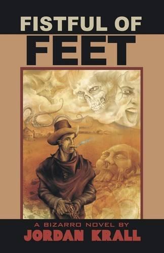 9781933929897: Fistful of Feet