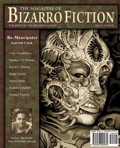 9781933929972: The Magazine of Bizarro Fiction (Issue Three)